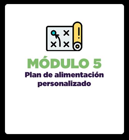 Módulo 5: Plan de alimentación personalizado