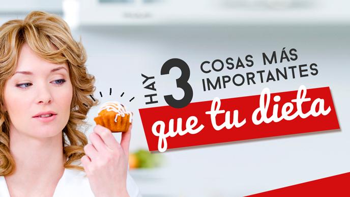¡Hay 3 cosas más importantes que tu dieta!